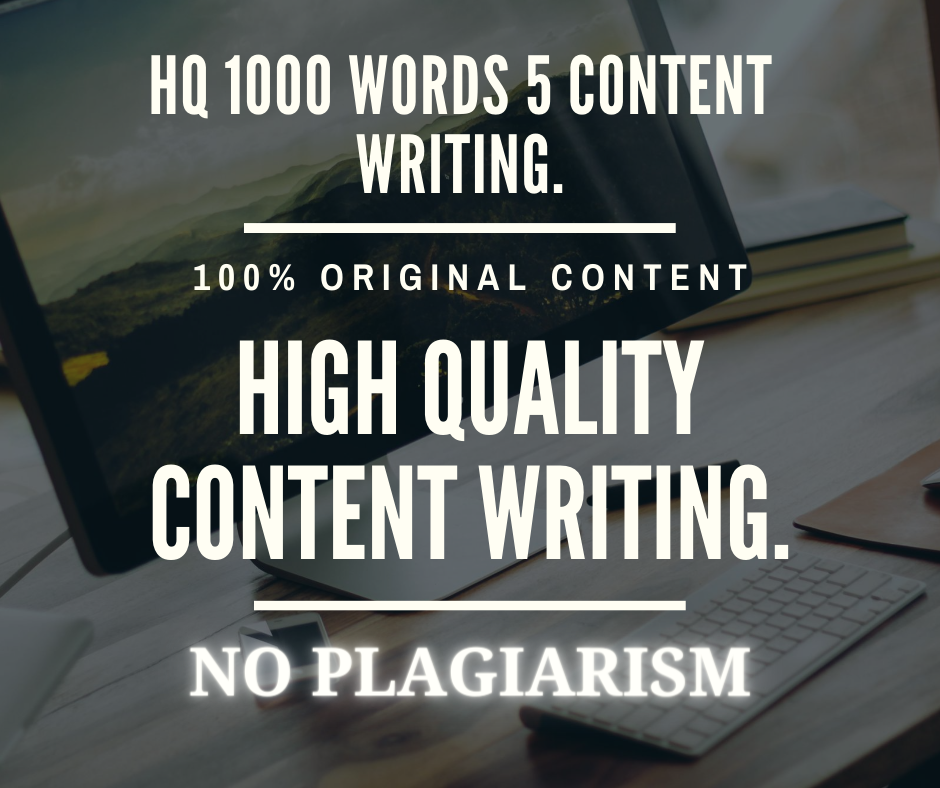 I give you High quality 1000 Words 5 Contents Writing In Any Topics.
