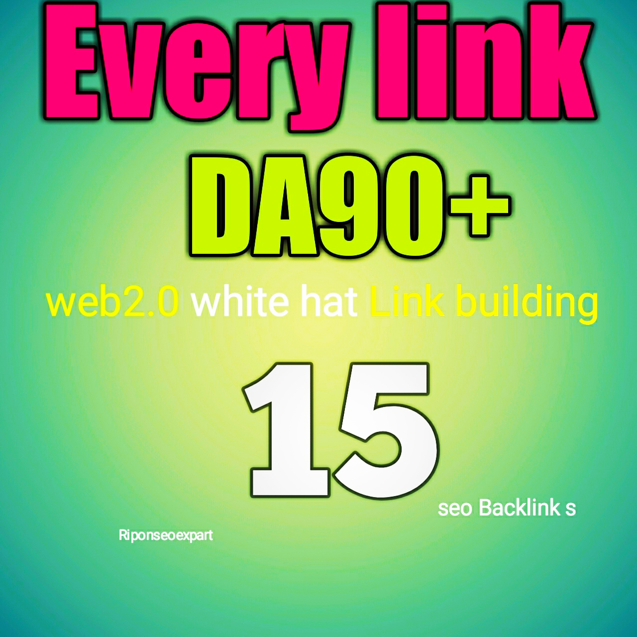 Web2.0 DA90+ Do follow 15 backlinks white hat link building service for top ranking