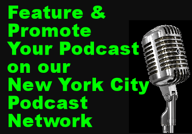Feature and promote your podcast on our High-Traffic New York City Podcast Network