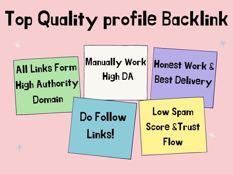 I Will Provide Top Quality High DA & Dofollow 199 Profile Backlinks Help For Ranking Your Website