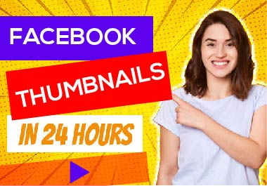 I will create unique Facebook video thumbnails for you