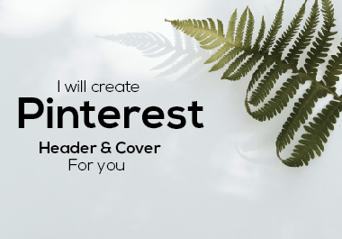I will create Pinterest Header & Cover design for you