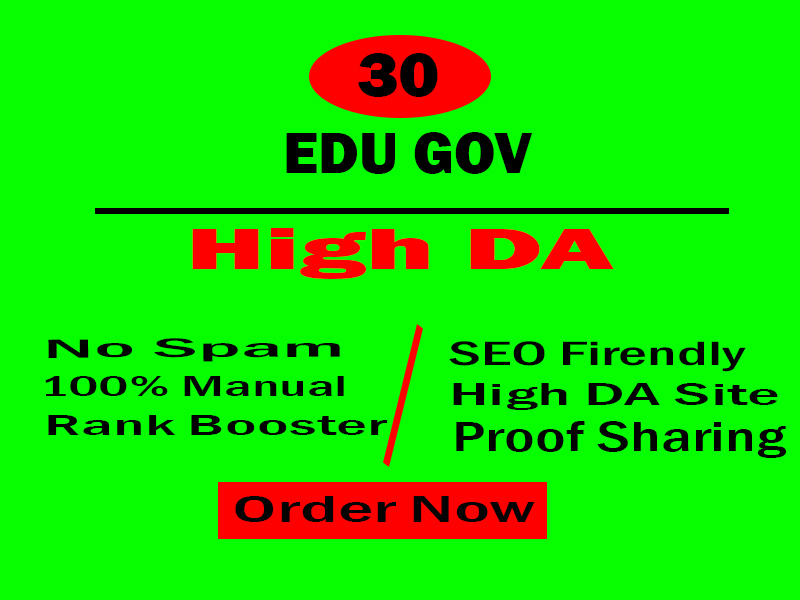 I will boost your site providing 30 Edu Gov High Domain Authority backlinks manual method.