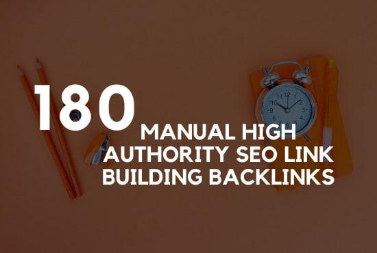 I will do 180 manual high authority SEO link building backlinks