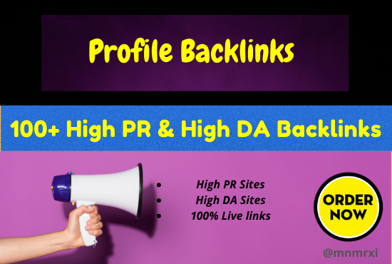 I Will Create 100+ DO FOLLOW High PR5 or DA 70+ HQ Google Dominating Profile BACKLINKS