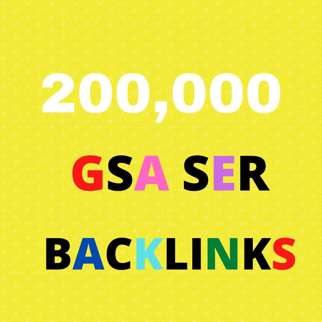 I Will Provide You 200k Gsa Ser Backlink For Your Website Ranking On Google