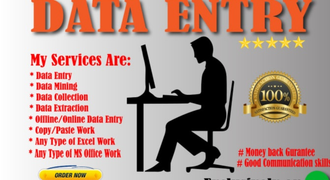 I can do any type of data entry work and be your virtual assistant for 5 per task