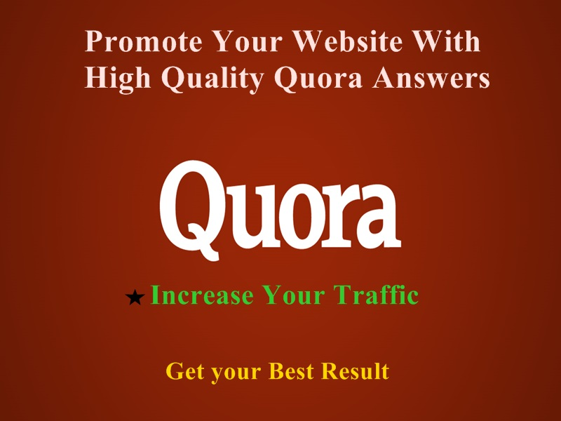 Promote Your website With 10 High Quality Quora Answers With Your Keyword & URL