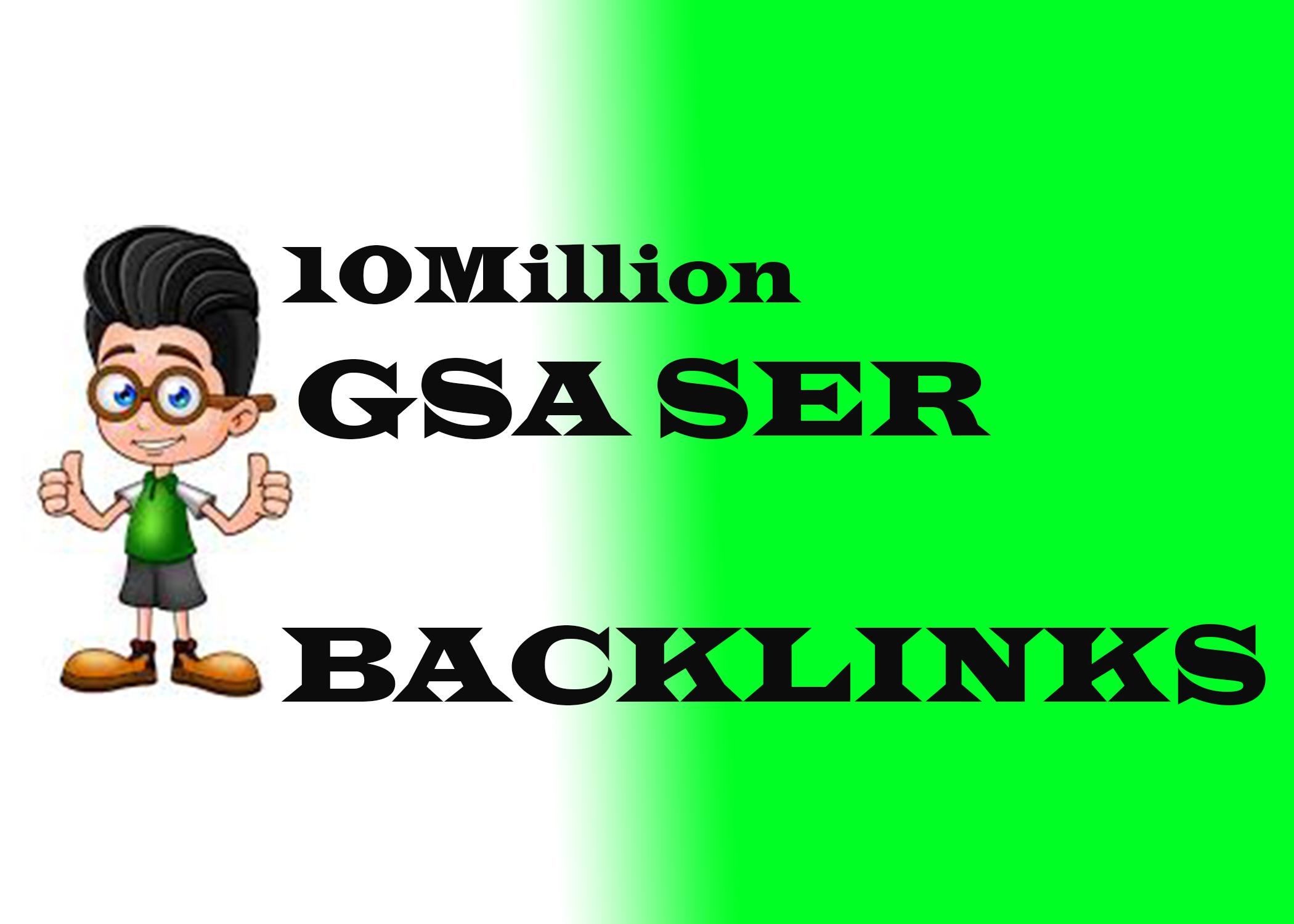 10Million GSA SER Powerfull SEO Backlinks for your website