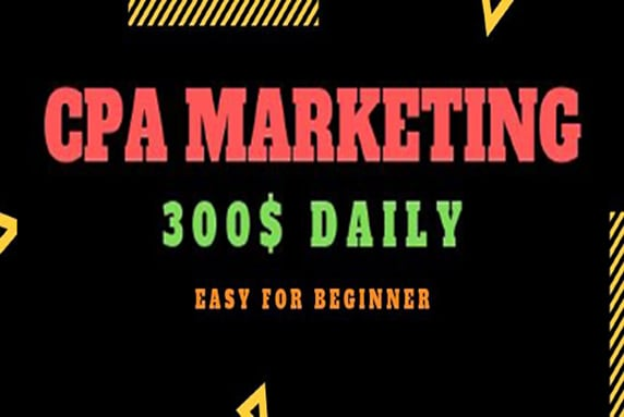 I will giive you a new powerful CPA method make 300 dollar daily with 0 ad budget for year 2020