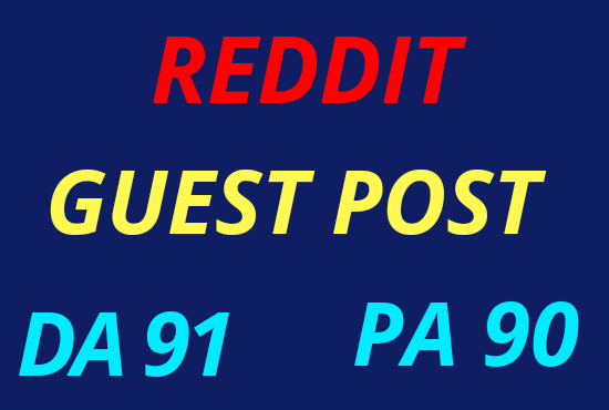 I Will write and publish a high quality guest post on Reddit