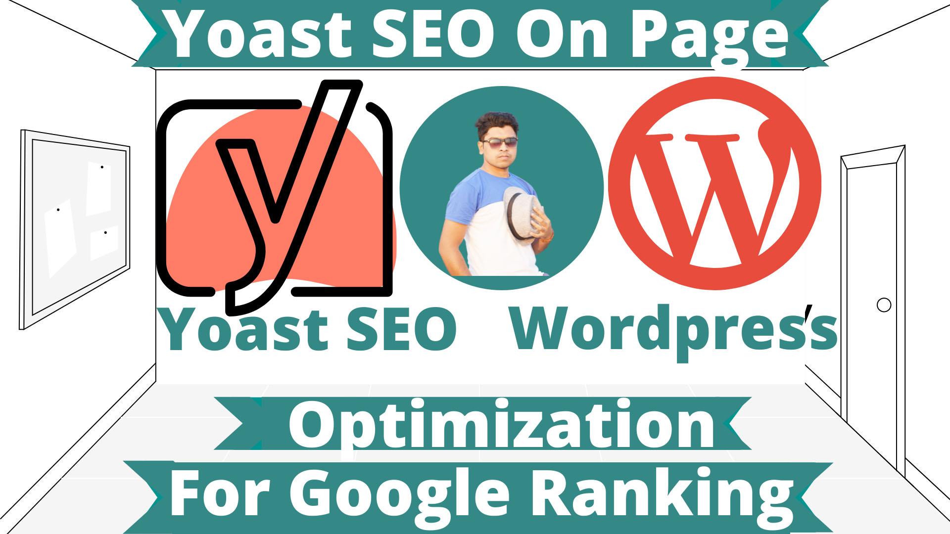 I will do WordPress Yoast SEO on page optimization for google ranking