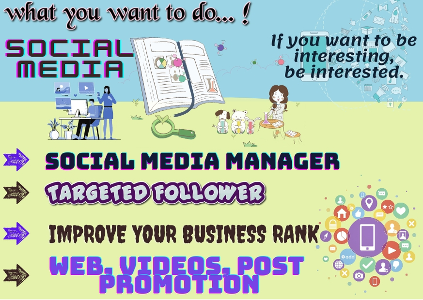 i will be a social media marketing manager to grow up your business