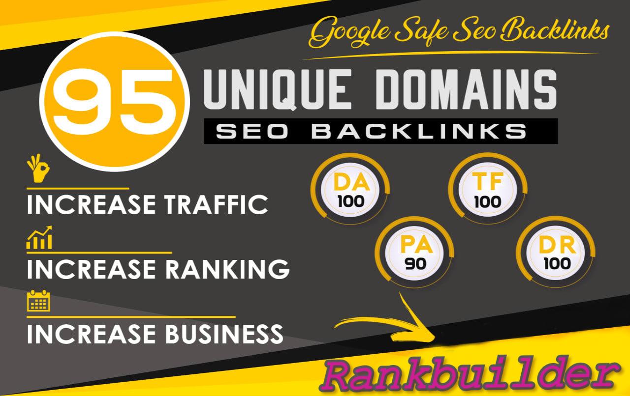 I will do 95 unique domain SEO backlinks on tf100 da100 sites