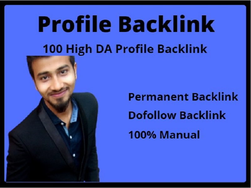 I Will Provide 100 High DA Profile Backlinks Manually For SEO Ranking