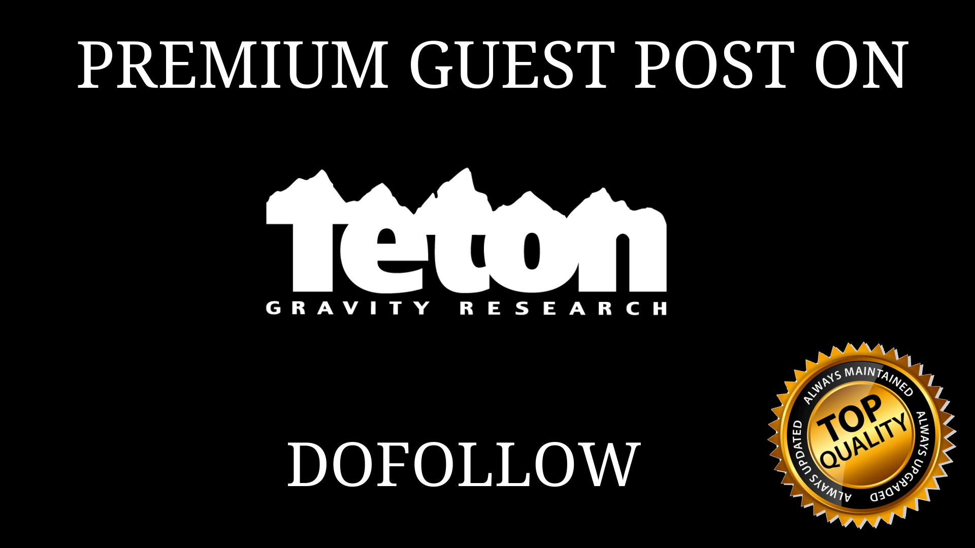 PUBLISH GUEST POST ON Tetongravity.com