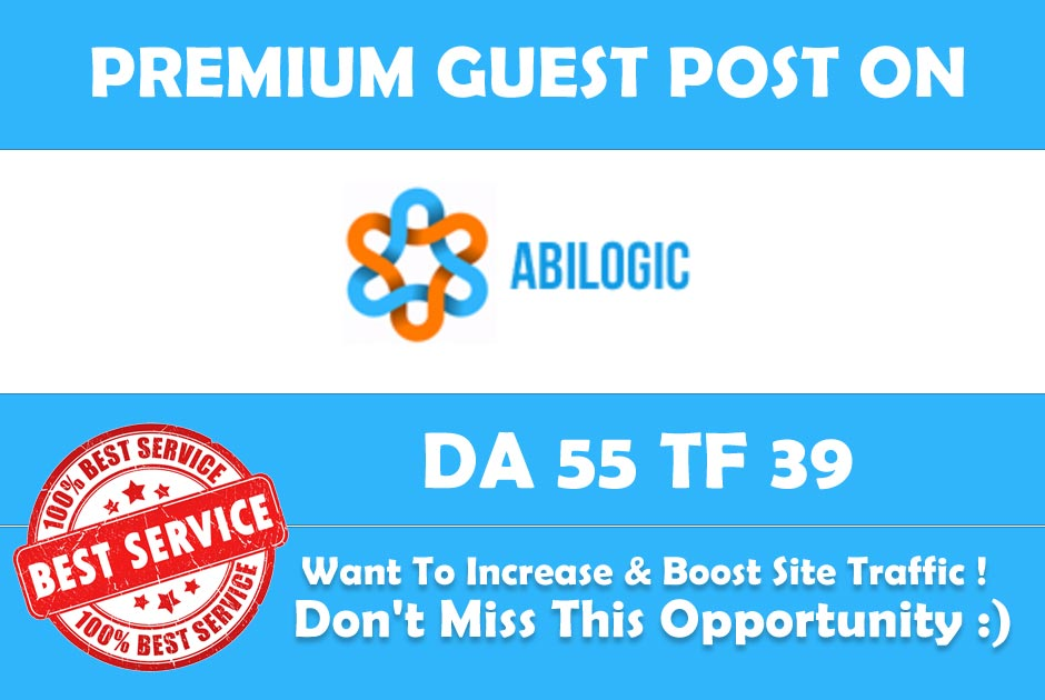 Publish Guest Post on Abilogic.com DA 55 - Genuine Backlink