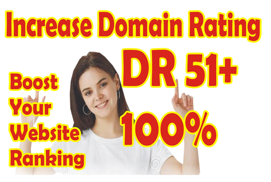 I will do increase domain rating dr,  increase ahrefs domain rating,  increase domain rating dr