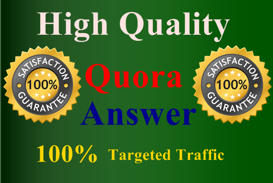 Give 15 High Quality Quora Answer With Your Targeted Traffic