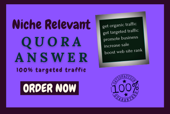 Give 10 high quality Quora answers with your targeted traffic