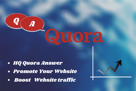 Promote your website with 40 unique Quora answer with your keyword & URL.
