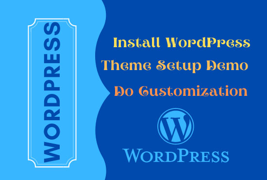 I will set up WordPress theme demo and do customization