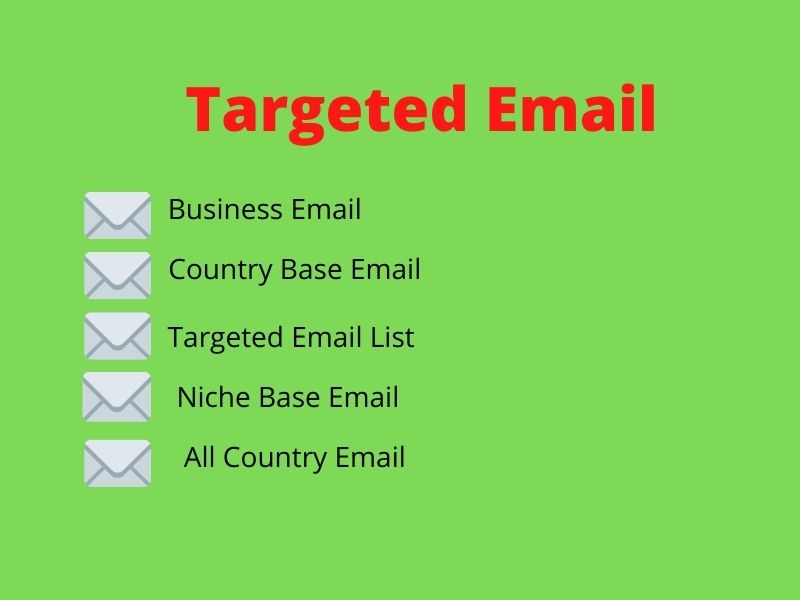 I will do provide verified 1000 email list on targeted country