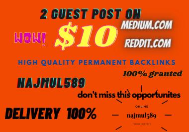 Write and Publish 2 Guest Posts On Medium & Reddit DA 85+75 Permanent Backlinks