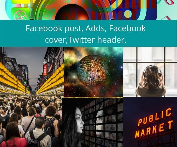 Facebook post,  Adds,  Facebook cover,  Twitter header,  blog,  video editing.