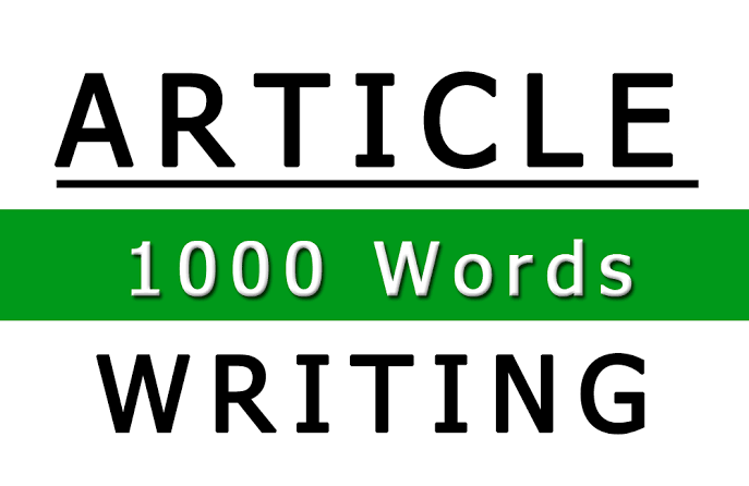 I will Write 1000 words High Quality SEO Optimized and Well Researched Article