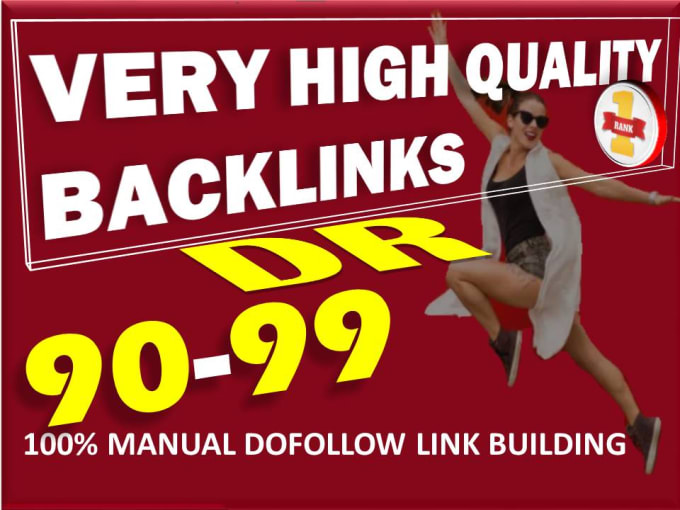 I will manually create 100 DR 90 to 99 High Quality Dofollow Backlinks link building for seo service