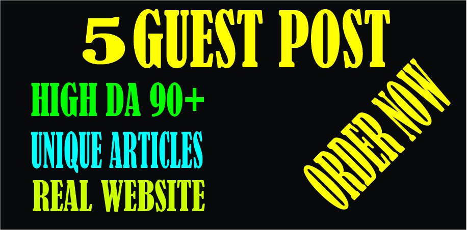 Publish 5 guest post high DA 90+ site