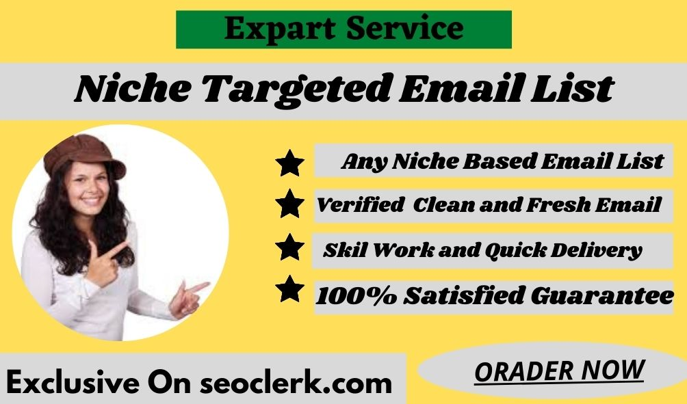 I Will Provide 6k Niche targeted verified email list for any countries