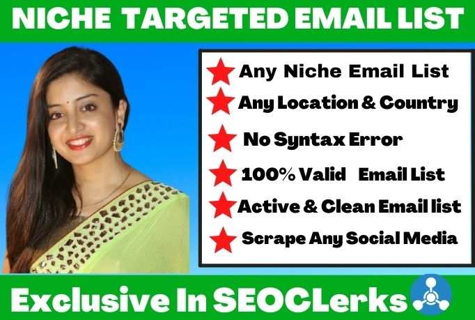 I will do collect your 2k niche targeted active & verified email list