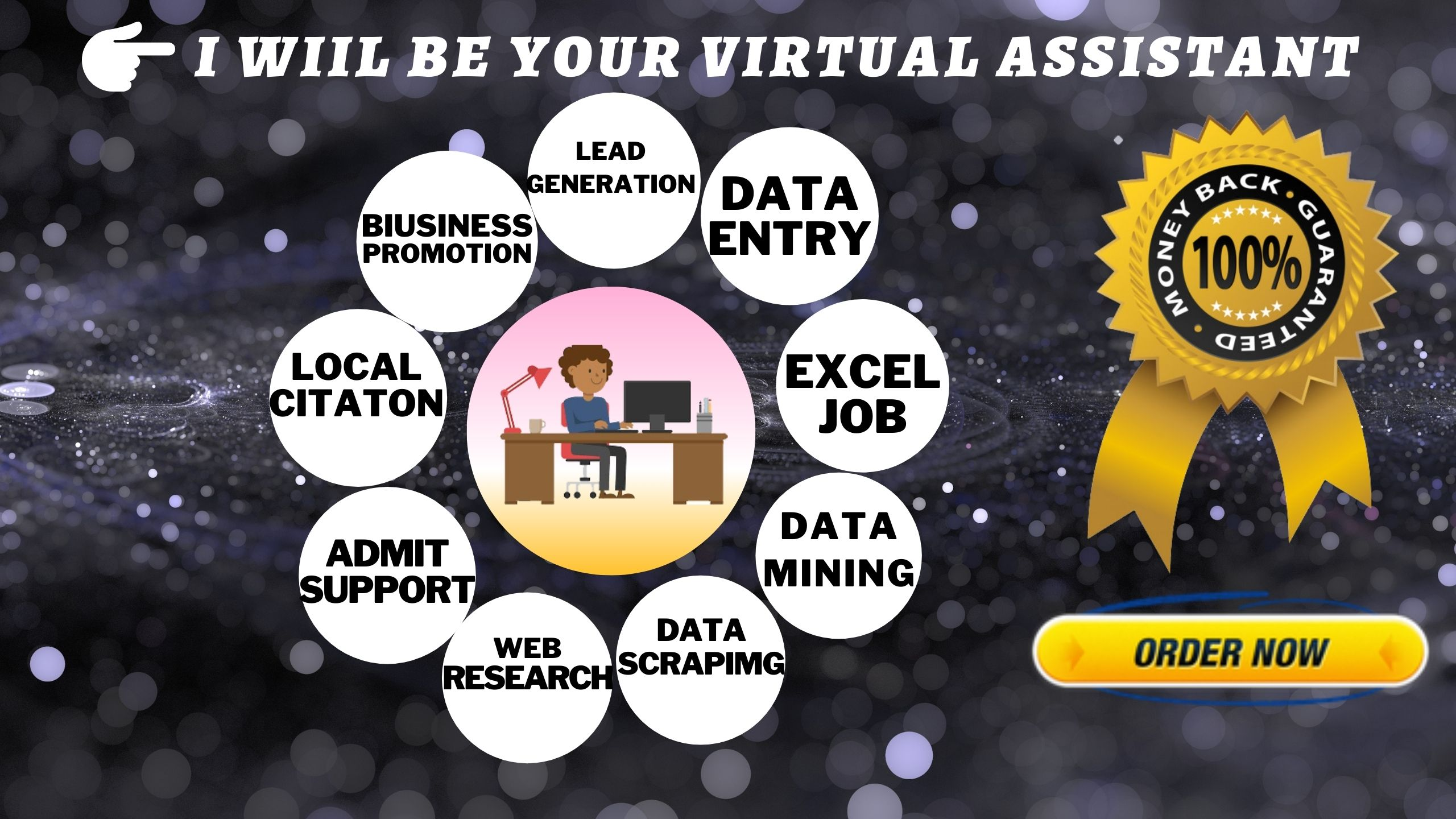 i will be your dependable & affordable Virtual assistant
