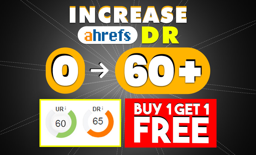 I Will Increase Your Ahref DR 40 plus guaranteed