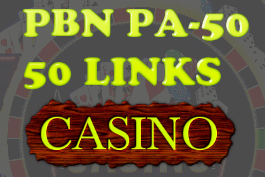 High DR50 PBN High PA High Authority Backlinks for Casino, Poker & Gambling sites fast Google Ranking