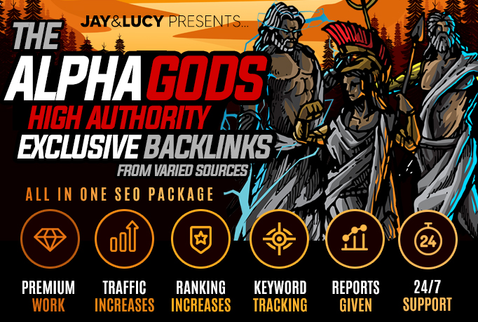 ALPHA GODS DIVERSIFIED HIGH DA EXCLUSIVE BACKLINKS TO EXPLODE RANKING