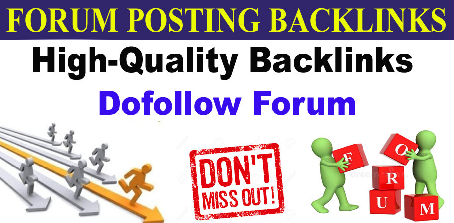 I will Provide Manually 40 HQ DofoIIow Forum Posting Backlink