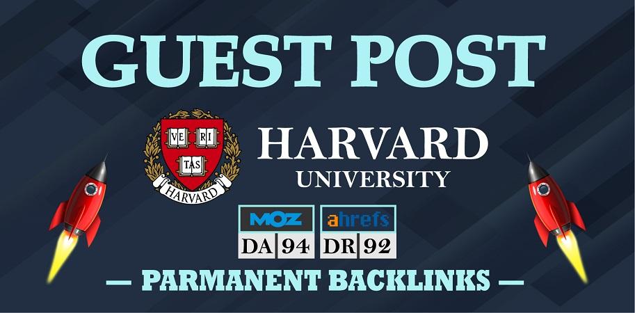 Build a Dofollow Edu Guest Post On Harvard. edu - DA94 & DR92