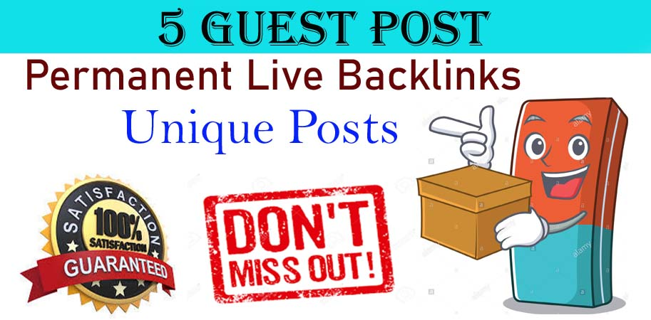 I will write and publish permanent 5 HQ guest posts on High Authority sites