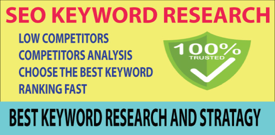 Research The Best Keyword With Low Competitors & Ranking Fast