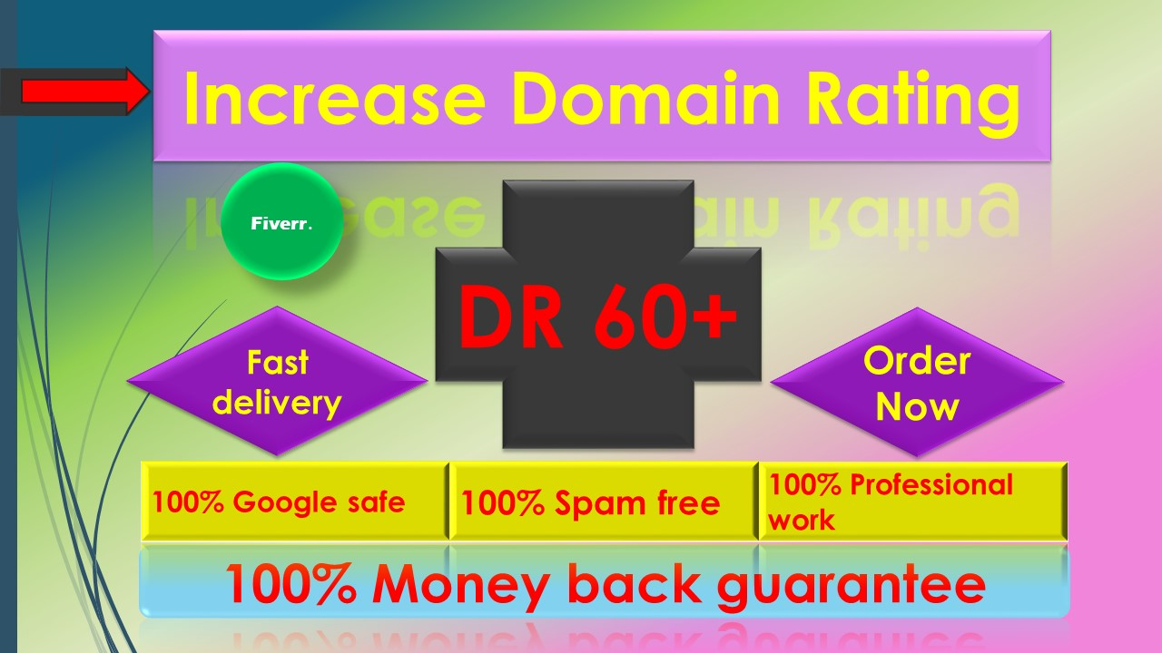 I'll increase domain rating ahrefs DR 50 plus with seo high quality backlinks