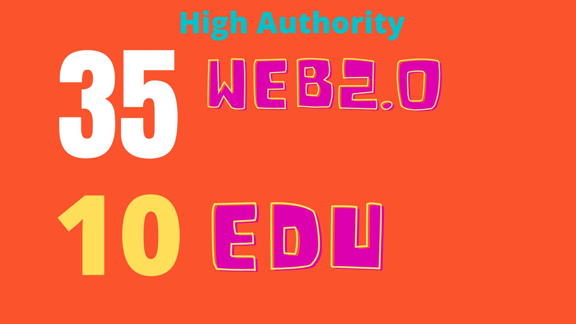 High Authority DA90+ Backlinks 35 web2.0 and 10 EDU/GOV TOP RANKING SEO