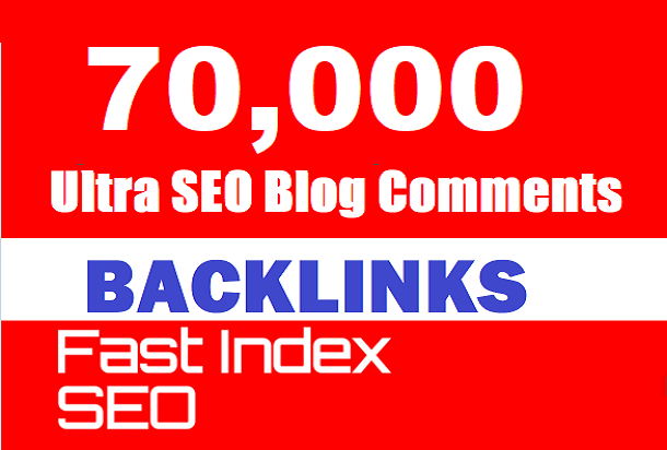 70,000 Blast Ultra SEO Blog Comments backlinks for increase your ranking