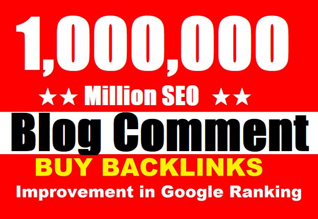 1 Million HQ SEO blog comment Backlinks For Boost ranking