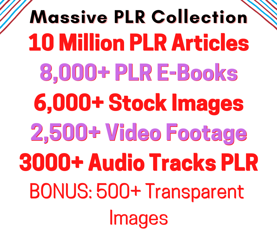 I will give you 10, 00,000 PLR Articles,  Ebooks,  Stock Images,  Video Footage For YouTube,  Audio Track