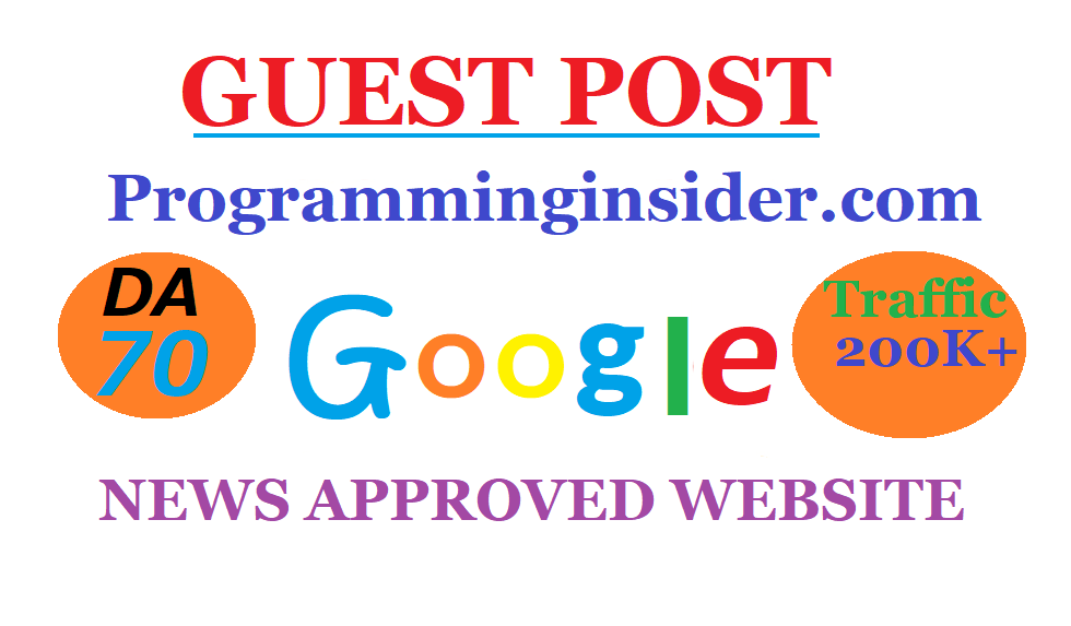 Guest post on Google News approved Programminginsider. com DA-70