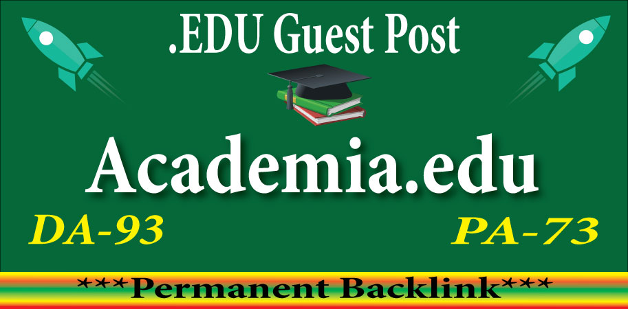 Academia. edu Guest Post Dof0llow Backlink DA93/DR91