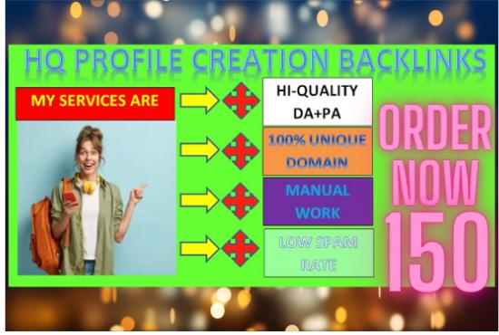 I will create150 high quality profile creation backlinks